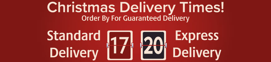 Guaranteed Delivery: Standard 17th Dec - Express 20th Dec