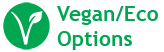 Vegan/Eco Options